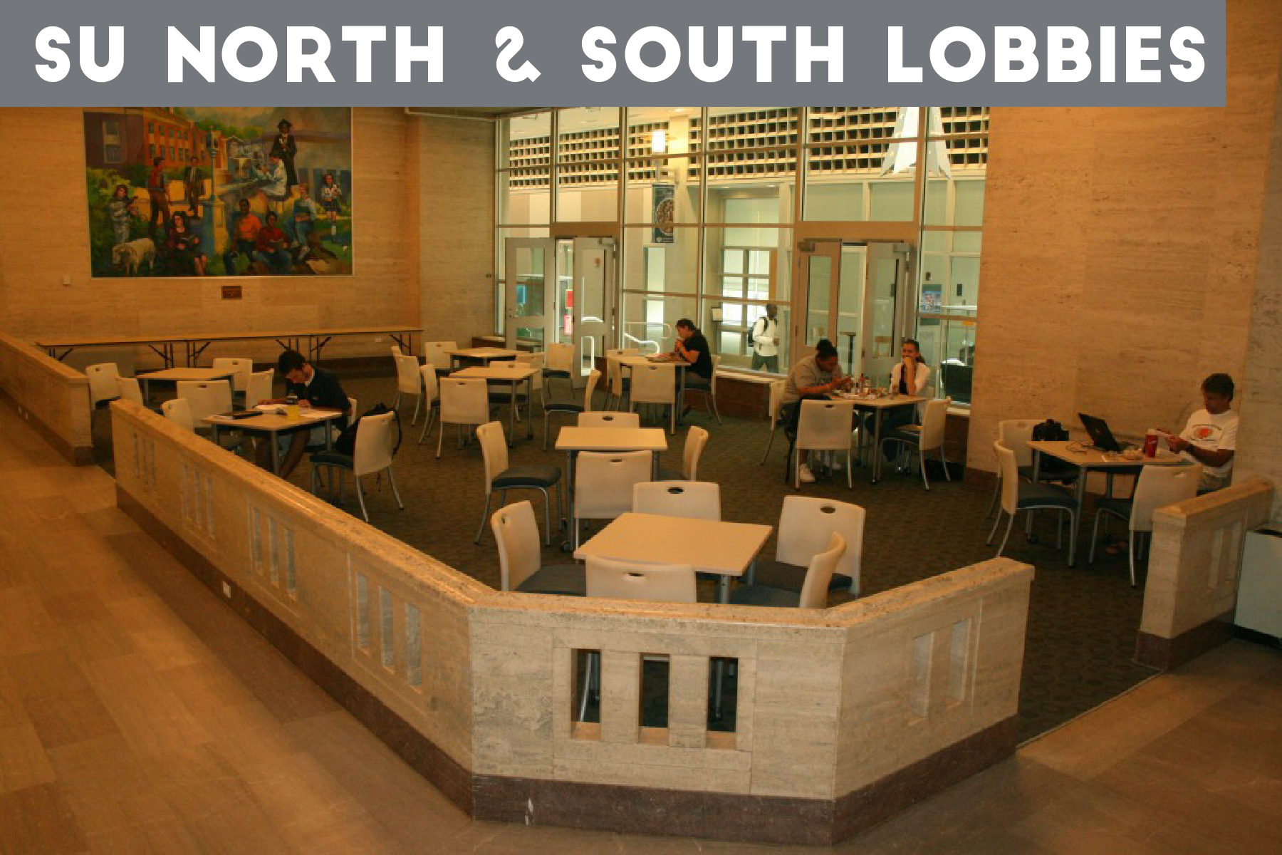 Student Union North and South Lobbies